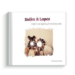 książeczka wg własnego projektu Zośka i Lopez
