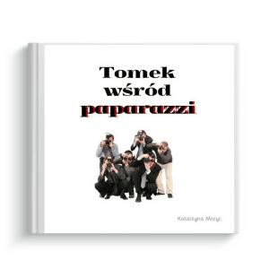 książeczka wg własnego projektu Tomek wśród paparazzi