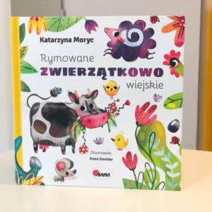 Rymowane zwierzątkowo wiejskie Katarzyna Moryc