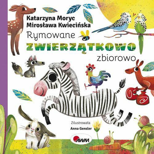 rymowane zwierzatkowo zbiorowo Katarzyna Moryc